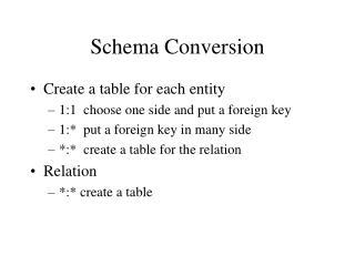 Schema Conversion