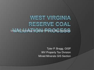 WEST VIRGINIA Reserve COAL VALUATION process