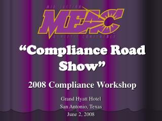 2008 Compliance Workshop