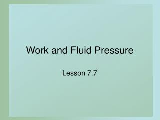 Work and Fluid Pressure