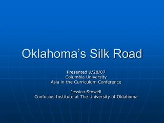 Oklahoma s Silk Road