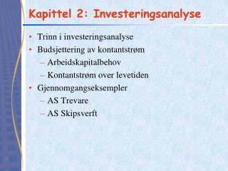 Kapittel 2: Investeringsanalyse