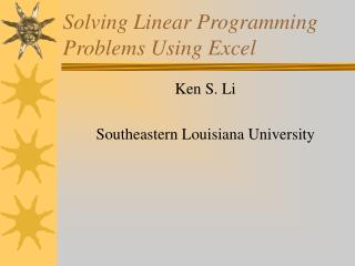 Solving Linear Programming Problems Using Excel