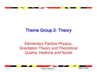 Theme Group 2- Theory