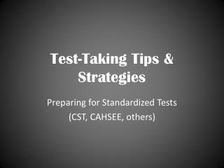Test-Taking Tips  Strategies