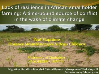 Lack of resilience in African smallholder farming: A time-bound source of conflict in the wake of climate change