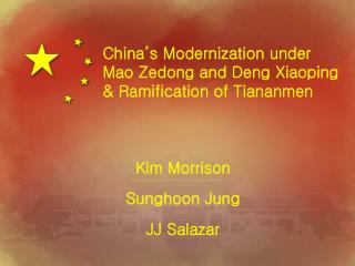 China s Modernization under Mao Zedong and Deng Xiaoping  Ramification of Tiananmen