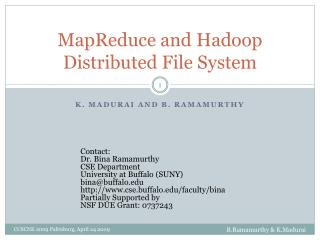 MapReduce and Hadoop Distributed File System