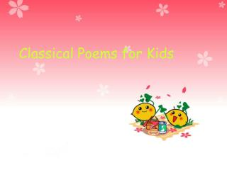 Classical Poems for Kids