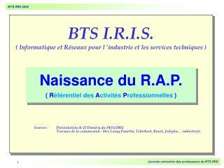 BTS I.R.I.S.  Informatique et R seaux pour l  industrie et les services techniques