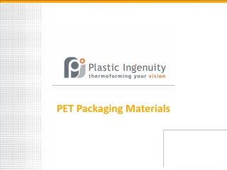 Benefits of Polyethylene Terephthalate (PET)