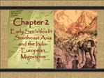 Chapter 2 Early Societies in Southeast Asia and the Indo-European Migrations