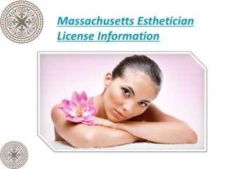 Massachusetts Esthetician License Information