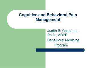 Cognitive and Behavioral Pain Management