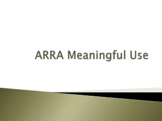 ARRA Meaningful Use
