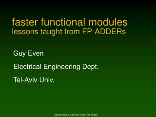 Faster functional modules lessons taught from FP-ADDERs