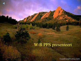 W-B PPS presenteert