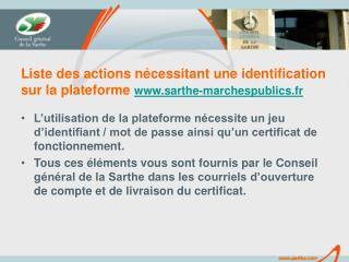 Liste des actions n cessitant une identification sur la plateforme sarthe-marchespublics.fr