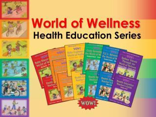 World of Wellness