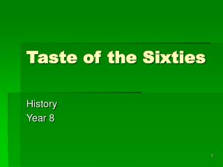 Taste of the Sixties