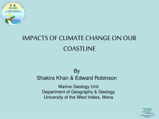 IMPACTS OF CLIMATE CHANGE ON OUR COASTLINE