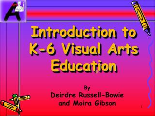 Introduction to K-6 Visual Arts Education