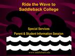 Ride the Wave to Saddleback College