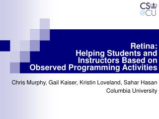 Retina:  Helping Students and  Instructors Based on  Observed Programming Activities