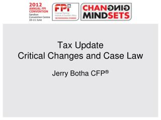 Tax Update  Critical Changes and Case Law