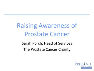 Raising Awareness of Prostate Cancer