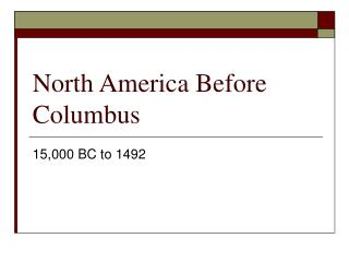 North America Before Columbus