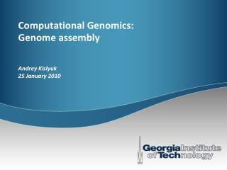 Computational Genomics: Genome assembly