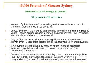 10,000 Friends of Greater Sydney Graham Larcombe Strategic Economics   10 points in 10 minutes