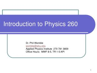 Introduction to Physics 260