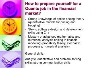 How to prepare yourself for a Quants job in the financial market
