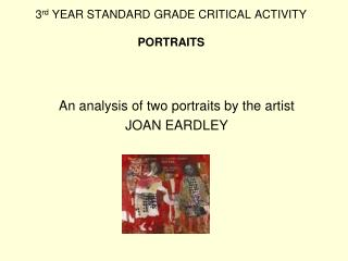 3rd YEAR STANDARD GRADE CRITICAL ACTIVITY   PORTRAITS