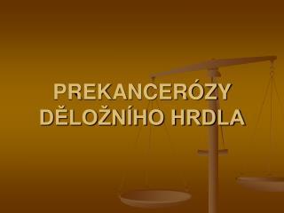 PREKANCER ZY DELO N HO HRDLA