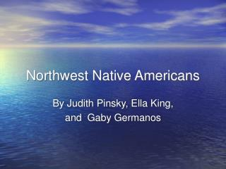 Northwest Native Americans