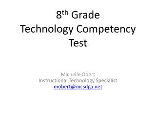 8th Grade Technology Competency Test