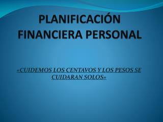 PLANIFICACI N FINANCIERA PERSONAL