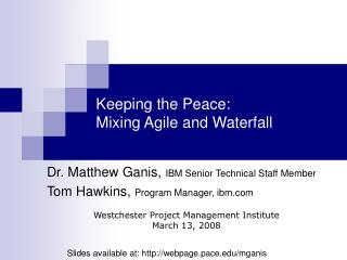 Keeping the Peace: Mixing Agile and Waterfall