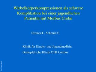 Wirbelk rperkompressionen als schwere Komplikation bei einer jugendlichen Patientin mit Morbus Crohn