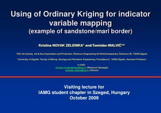 Using of Ordinary Kriging for indicator variable mapping example of sandstone