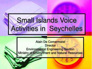 Small Islands Voice Activities in  Seychelles