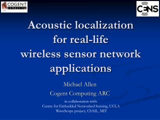Acoustic localization  for real-life  wireless sensor network applications