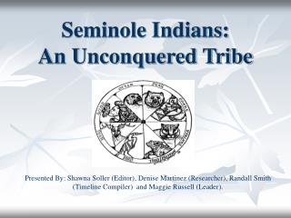 Seminole Indians: An Unconquered Tribe