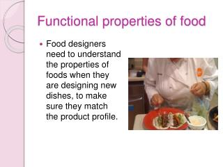 Functional properties of food
