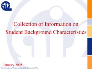 Collection of Information on  Student Background Characteristics