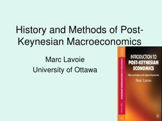 History and Methods of Post-Keynesian Macroeconomics