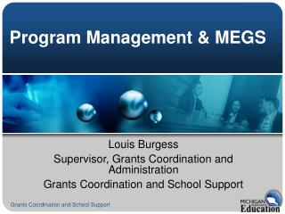 Program Management  MEGS